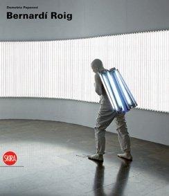 9788857202044: Bernardí Roig. Ediz. italiana, inglese e spagnola (Arte moderna)