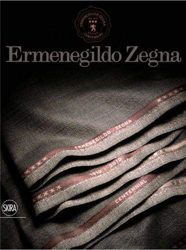 9788857202099: By : Ermenegildo Zegna: An Enduring Passion for Fabrics, Innovation, Quality, and Style