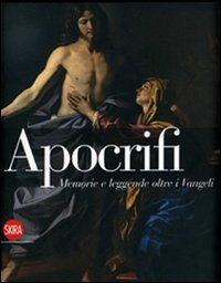 APOCRIFI Memorie e Leggende Oltre I Vangeli: Geretti Alessio Mostra