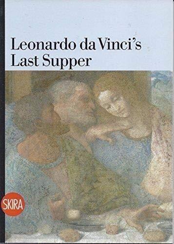 Leonardo Da Vinci's Last Supper: Pietro C. Mariano