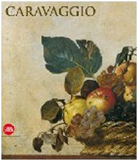 Caravaggio.catalogo Mostra Roma Scuderie Del Quirinale: Strinati Claudio a Cura Di