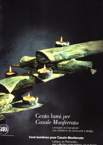 CENTO LUMI PER CASALE MONFERRATO: LAMPADE DI CHANUKKAH --UNA COLLEZIONE TRA STORIA, ARTE E DESIGN&#...