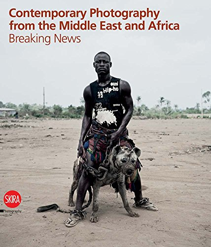 9788857206455: Contemporary Photography from the Middle East and Africa: Breaking News