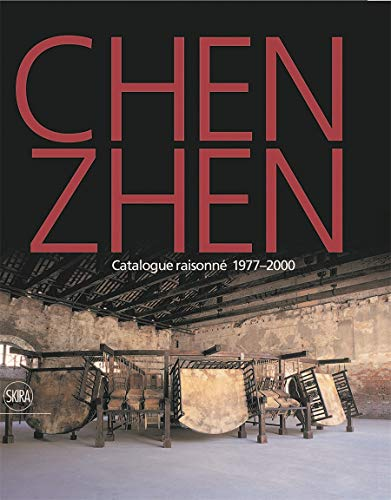 9788857206486: Chen Zhen: Catalogue Raisonné