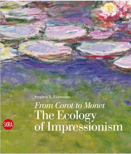 From Corot to Monet: The Ecology of Impressionism