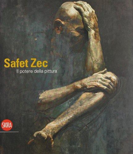 9788857207100: Safet Zec. Il potere della pittura