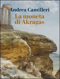 9788857207414: La moneta di Akragas (Art stories)