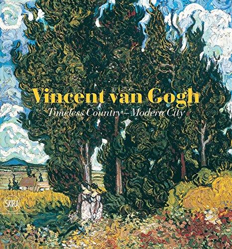 9788857208251: Vincent van Gogh: Timeless Country - Modern City