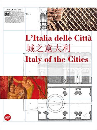 9788857208855: Italy of the Cities: L'Italia Delle Citta