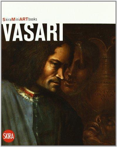 Vasari. Ediz. illustrata (Mini artbooks)
