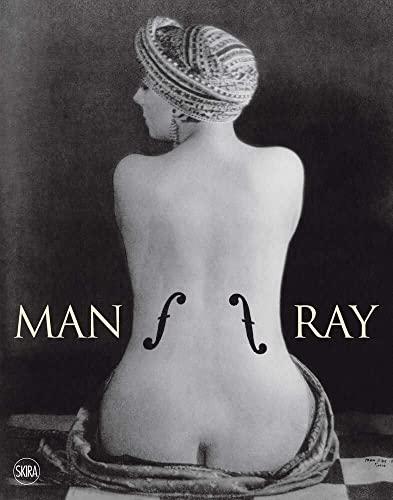 Man Ray: Guido Comis; Marco Franciolli