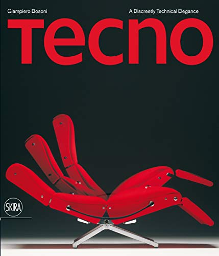9788857209845: Tecno: A Discreetly Technical Elegance