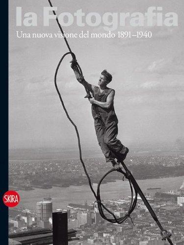 9788857210315: La fotografia vol. 2 - Una nuova visione del mondo 1891-1940