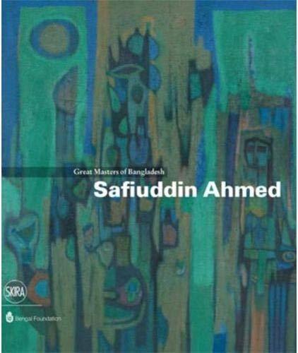 Safiuddin Ahmed: Great Masters of Bangladesh (Hardcover): Rosa Maria Falvo
