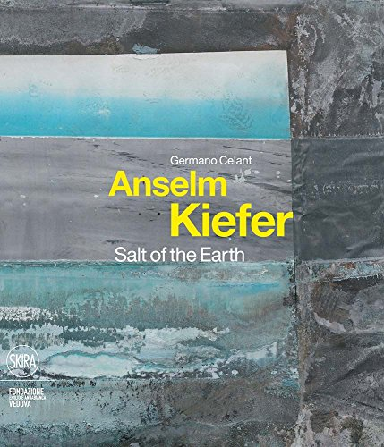 9788857211152: Anselm Kiefer: Salt of the Earth
