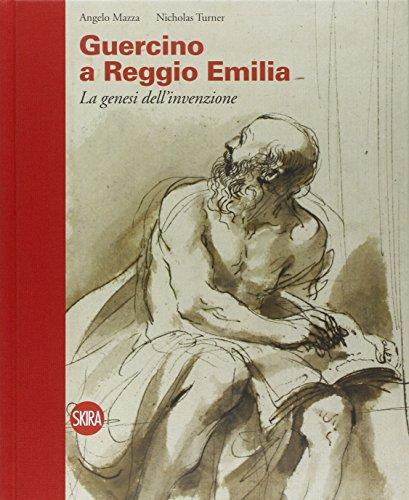 9788857211978: Guercino a Reggio Emilia. La genesi dell'invenzione