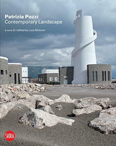9788857212012: Patrizia Pozzi: Contemporary Landscape: New Tales and Visions