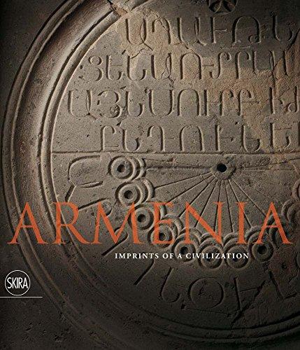 Armenia: Imprints of a Civilization: Uluhogian, Gabriella; Zekiyan, Boghos Levon; Karapetian, ...