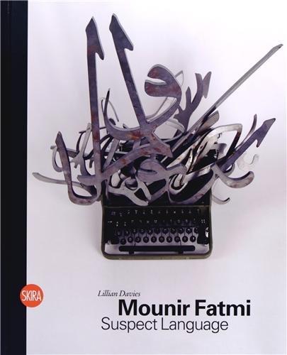 Mounir Fatmi : Suspect Language: Lillian Davies