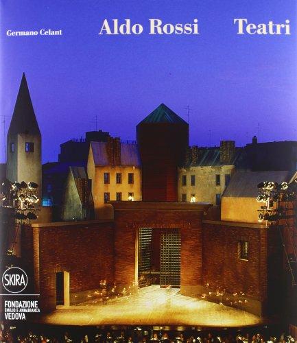 9788857216102: Aldo Rossi. Teatri (Architettura. Monografie)