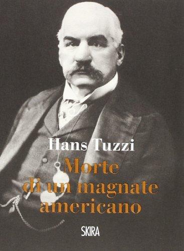 9788857217208: Morte di un magnate americano
