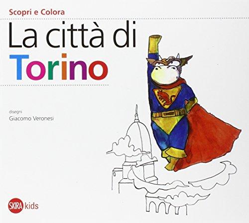 9788857217635: La città di Torino. Scopri e colora