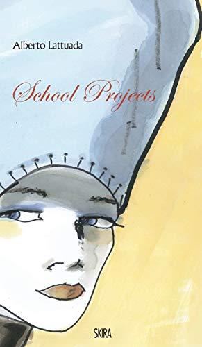 9788857218465: Alberto Lattuada: School Projects