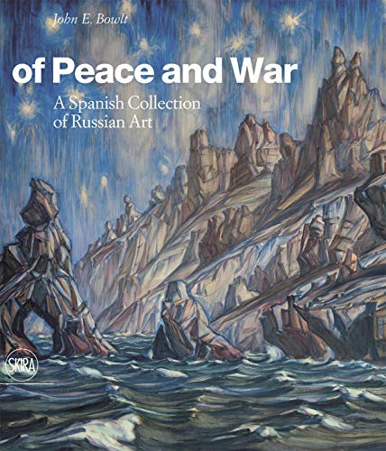 9788857219691: Of Peace and War: A Spanish Collection of Russian Art