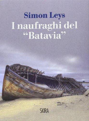 9788857219875: I naufraghi del «Batavia»
