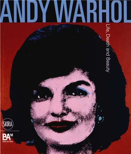 9788857220161: Andy Warhol : Life, Death and Beauty