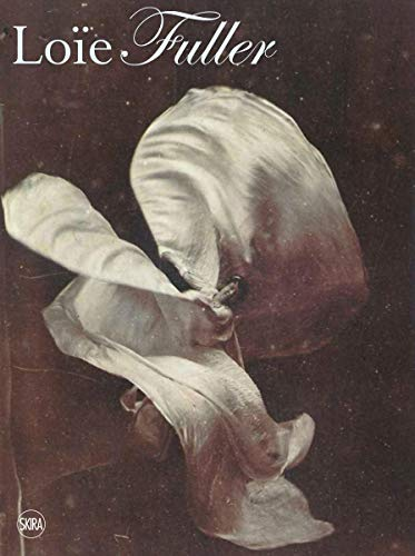 Body Stages: The Metamorphosis of Loie Fuller