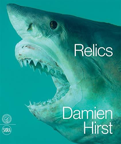 9788857220741: Damien Hirst. Relics. Ediz. inglese (Arte moderna. Cataloghi)
