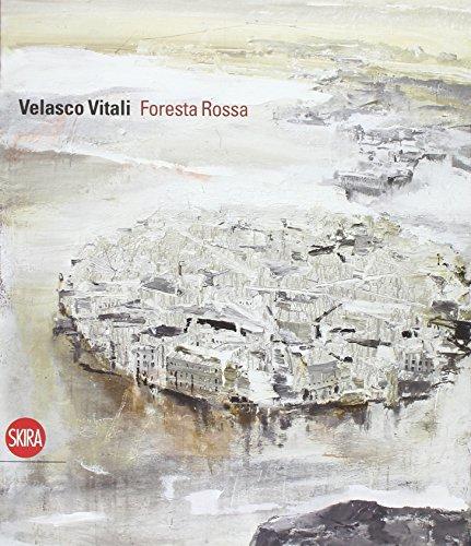 9788857220826: Velasco Vitali. Foresta rossa (Cataloghi)