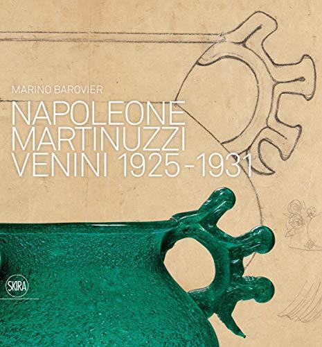 Napoleone Martinuzzi Venini 1925-1931: Barovier, Marino