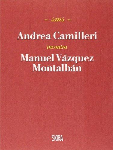 9788857223018: Andrea Camilleri incontra Manuel Vázquez Montalbán