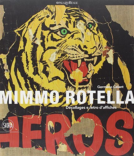 9788857223285: Mimmo Rotella. Décollages e retro d'affiches