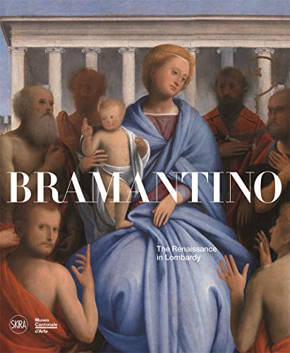 9788857223698: Bramantino: The Renaissance in Lombardy
