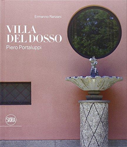 9788857223988: Piero Portaluppi. Villa Del Dosso a Somma Lombardo