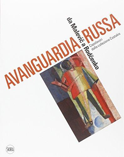 9788857225180: Avanguardia russa. Da Malevic a Rodcenko. Capolavori dalla collezione Costakis (Arte moderna. Cataloghi)