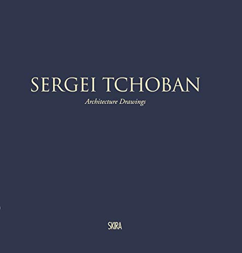 9788857225425: Sergei Tchoban: Architecture Drawings