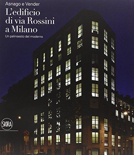 9788857226286: Asnago e Vender. L'edificio di via Rossini a Milano (Architettura)