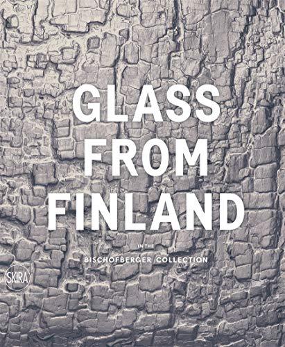 Glass from Finland, 1932-1973 Format: Trade Paper: KOIVISTO, KAISA