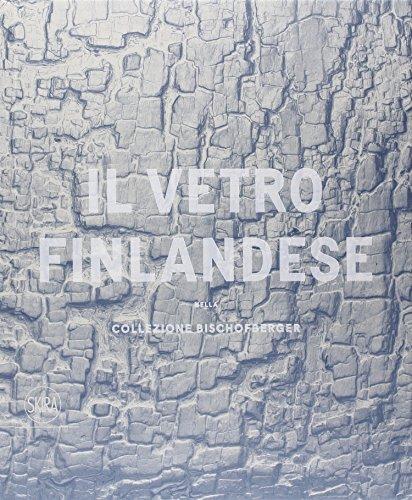 VETRO FINLANDESE 1932-1973 NELLA COLLEZIONE BISCHOFBERGER: KAISA KOIVISTO E