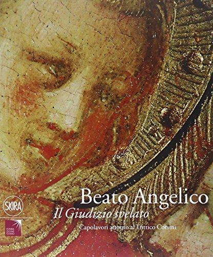 9788857228846: Beato Angelico. Il Giudizio svelato. Capolavori attorno al Trittico Corsini.