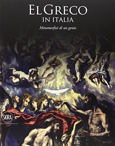 9788857230634: EL GRECO IN ITALIA - METAMORFOSI DI UN GENIO