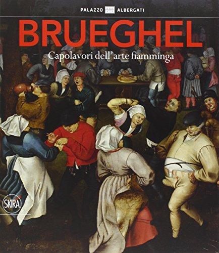 9788857230740: Brueghel. Capolavori dell'arte fiamminga