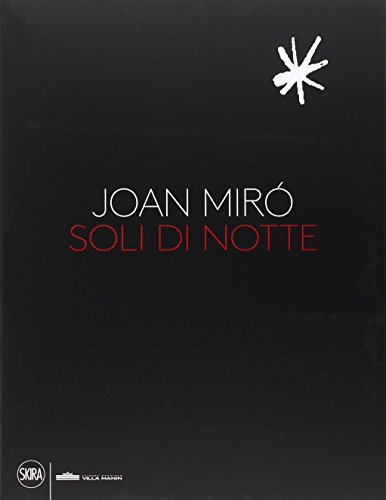 9788857230757: Joan Miró. Soli di notte