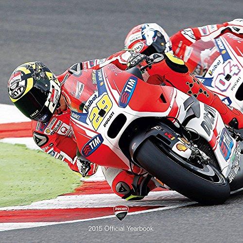 9788857231112: Ducati. 2015 official yearbook. Ediz. italiana e inglese