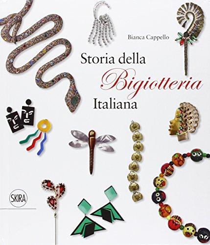 9788857231129: Storia della bigiotteria italiana. Ediz. italiana e inglese