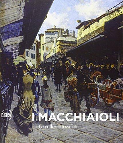 9788857231402: I Macchiaioli. Le collezioni svelate